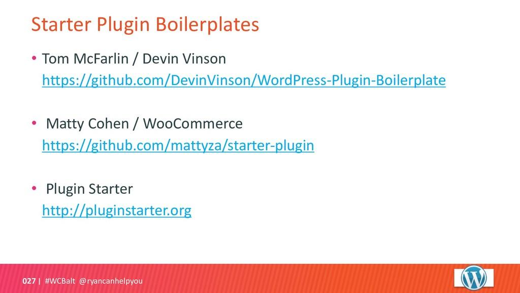 #WCBalt @ryancanhelpyou 027 Starter Plugin Boil...