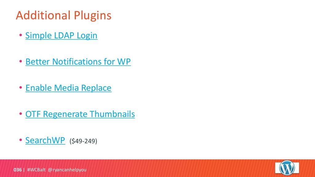 Additional Plugins #WCBalt @ryancanhelpyou 036 ...