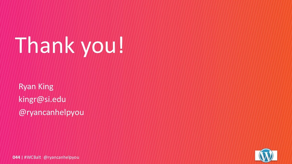 Thank you! #WCBalt @ryancanhelpyou 044 Ryan Kin...