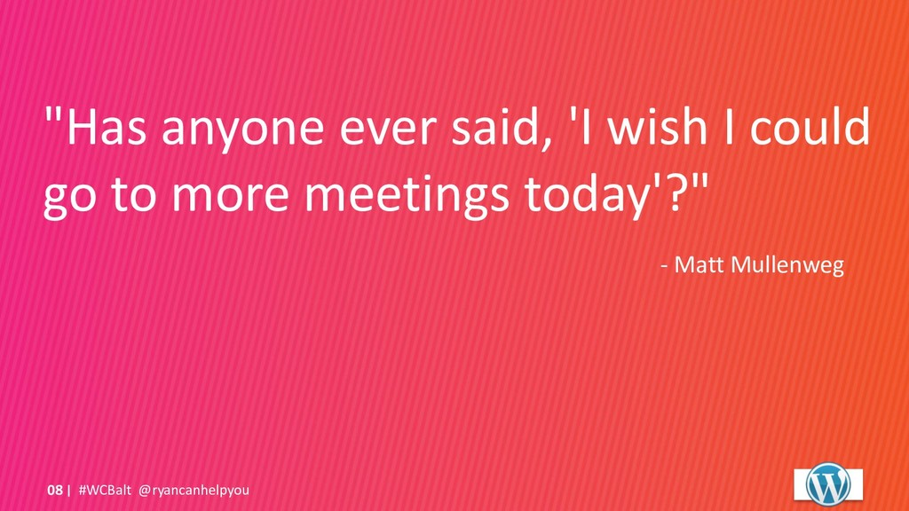 """Has anyone ever said, 'I wish I could go to mo..."