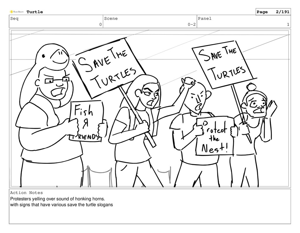 Seq 0 Scene 0-2 Panel 1 Action Notes Protesters...
