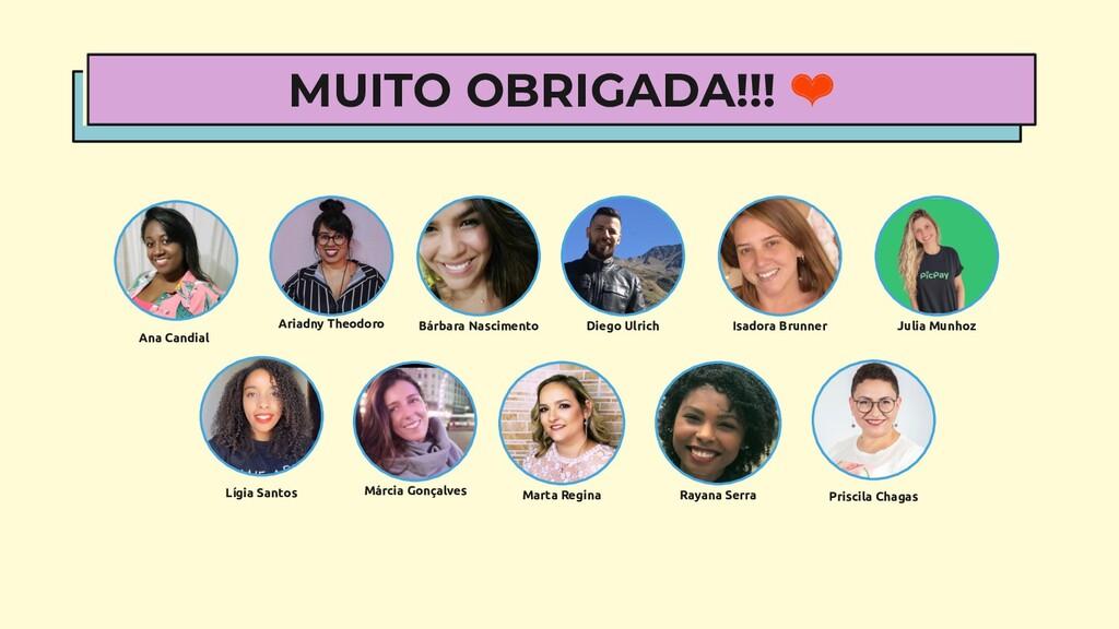 MUITO OBRIGADA!!! ❤ Bárbara Nascimento Ariadny ...