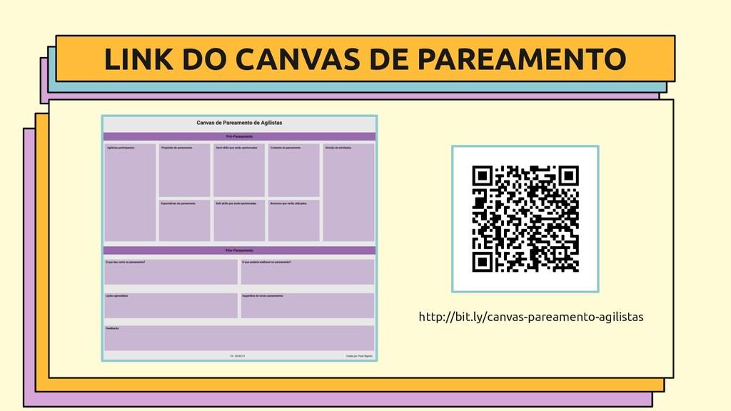 LINK DO CANVAS DE PAREAMENTO . http://bit.ly/ca...