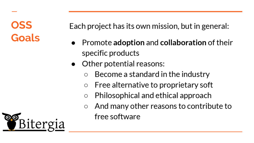 Each project has its own mission, but in genera...