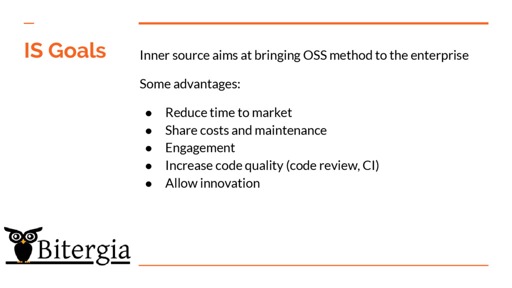 Inner source aims at bringing OSS method to the...