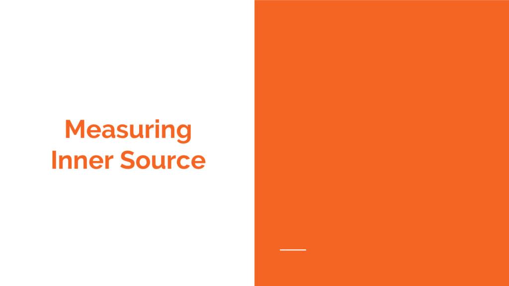 Measuring Inner Source