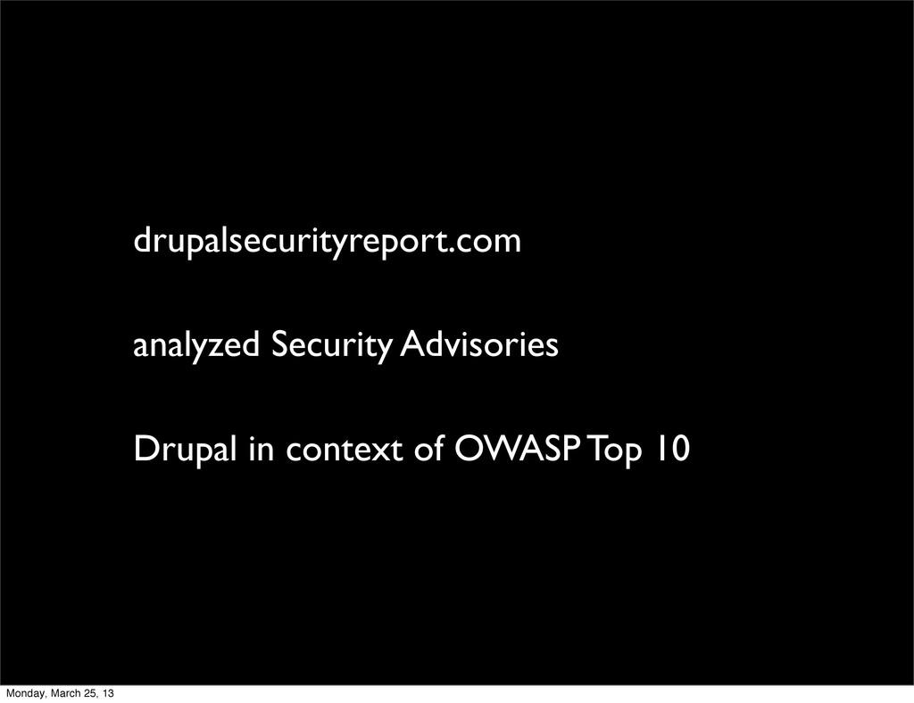 drupalsecurityreport.com analyzed Security Advi...