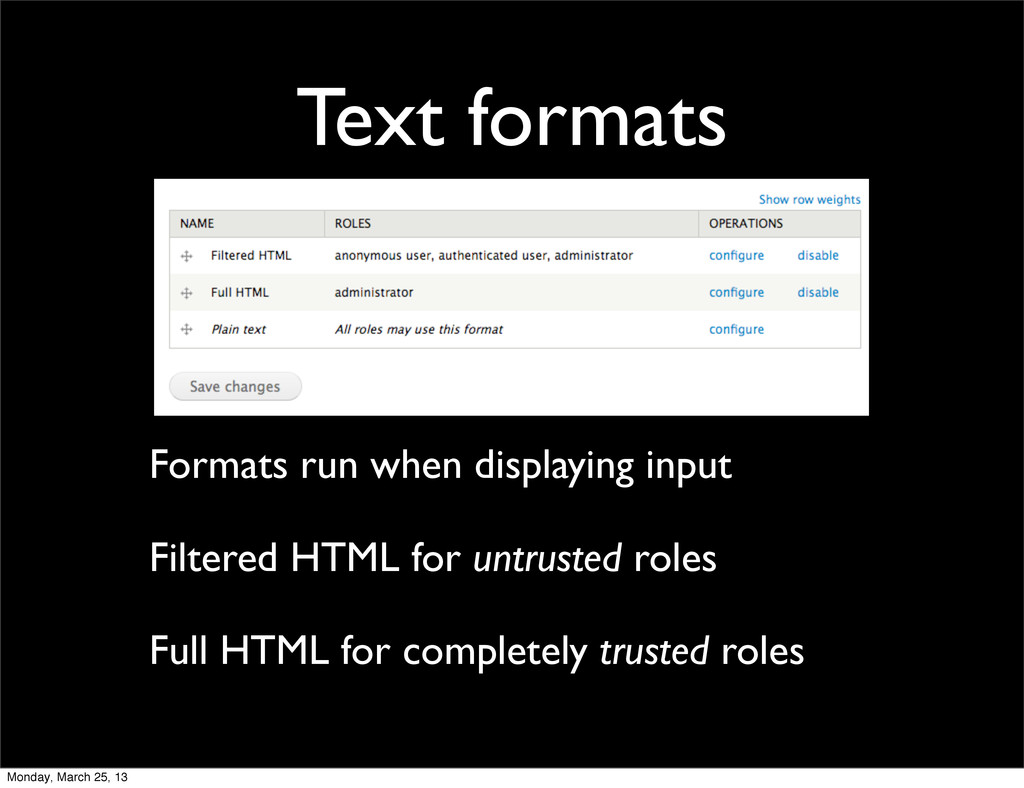 Text formats Formats run when displaying input ...
