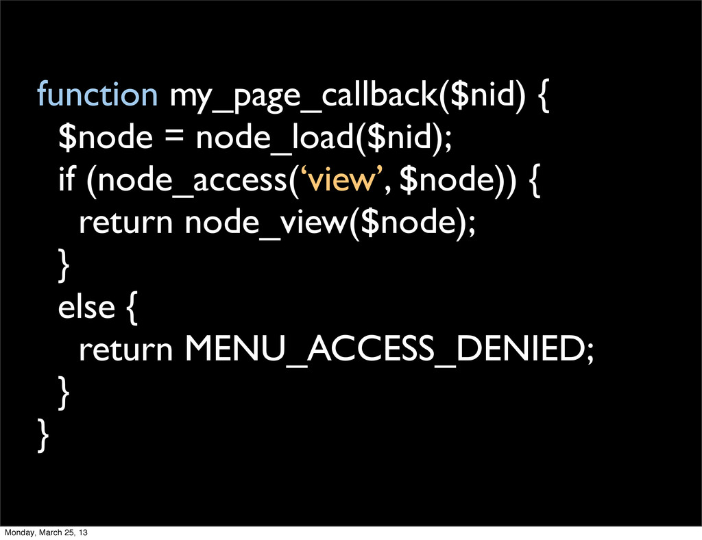 function my_page_callback($nid) { $node = node_...