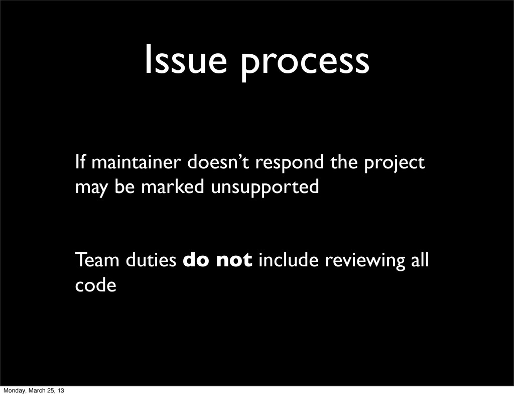 Issue process If maintainer doesn't respond the...