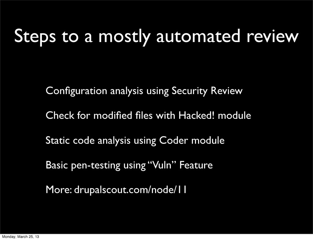 Steps to a mostly automated review Configuration...
