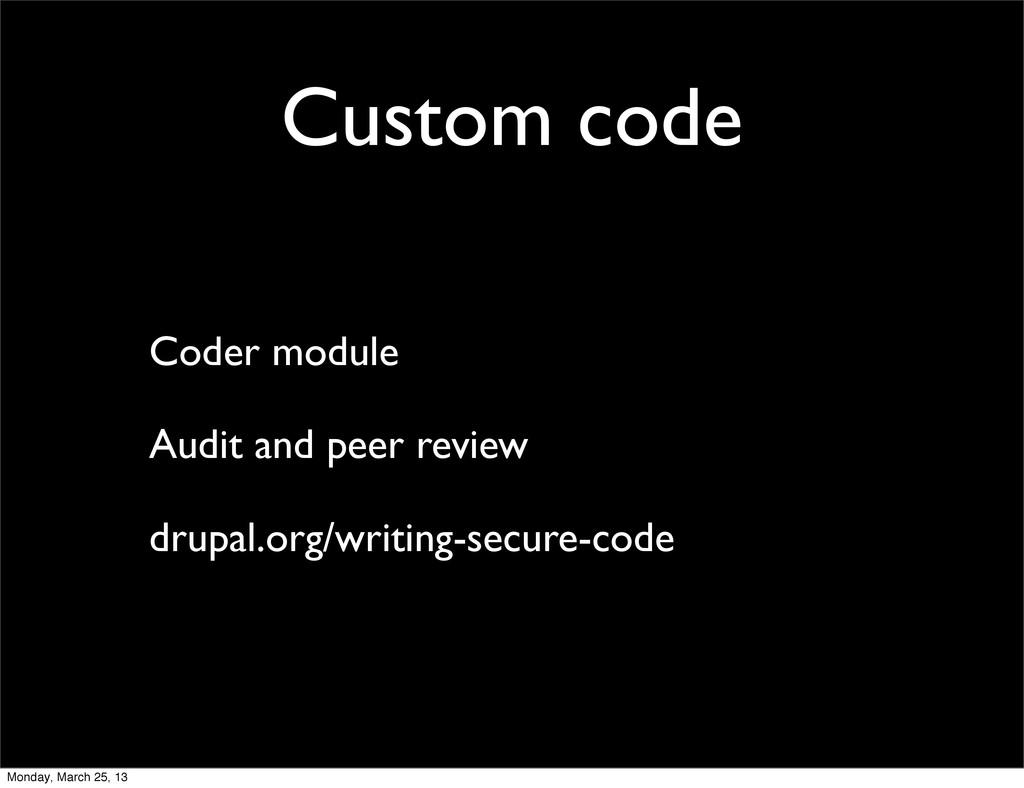 Custom code Coder module Audit and peer review ...