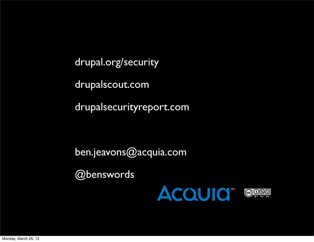 drupal.org/security drupalscout.com drupalsecur...