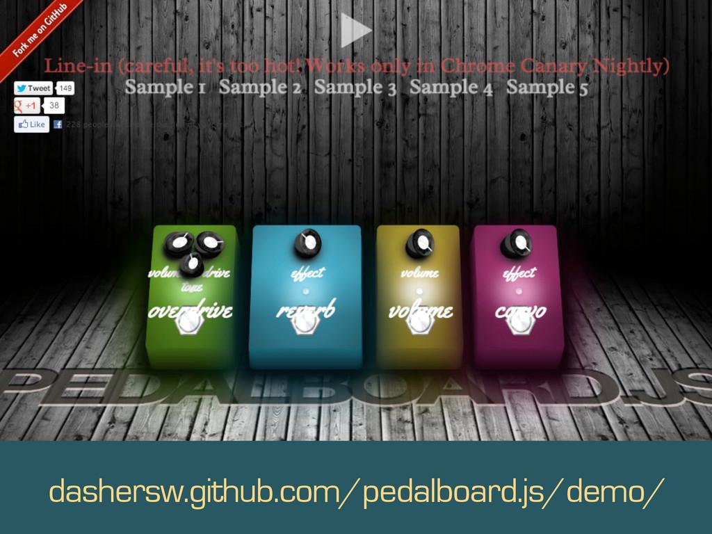 s dashersw.github.com/pedalboard.js/demo/