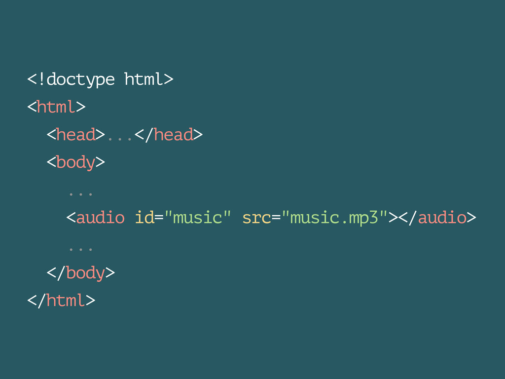 <!doctype html> <html> <head>...</head> <body> ...