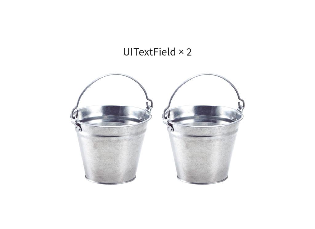 UITextField × 2