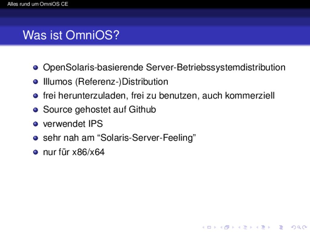 Alles rund um OmniOS CE Was ist OmniOS? OpenSol...
