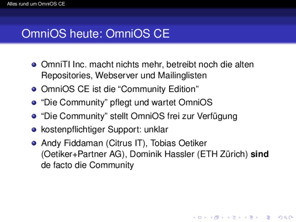 Alles rund um OmniOS CE OmniOS heute: OmniOS CE...