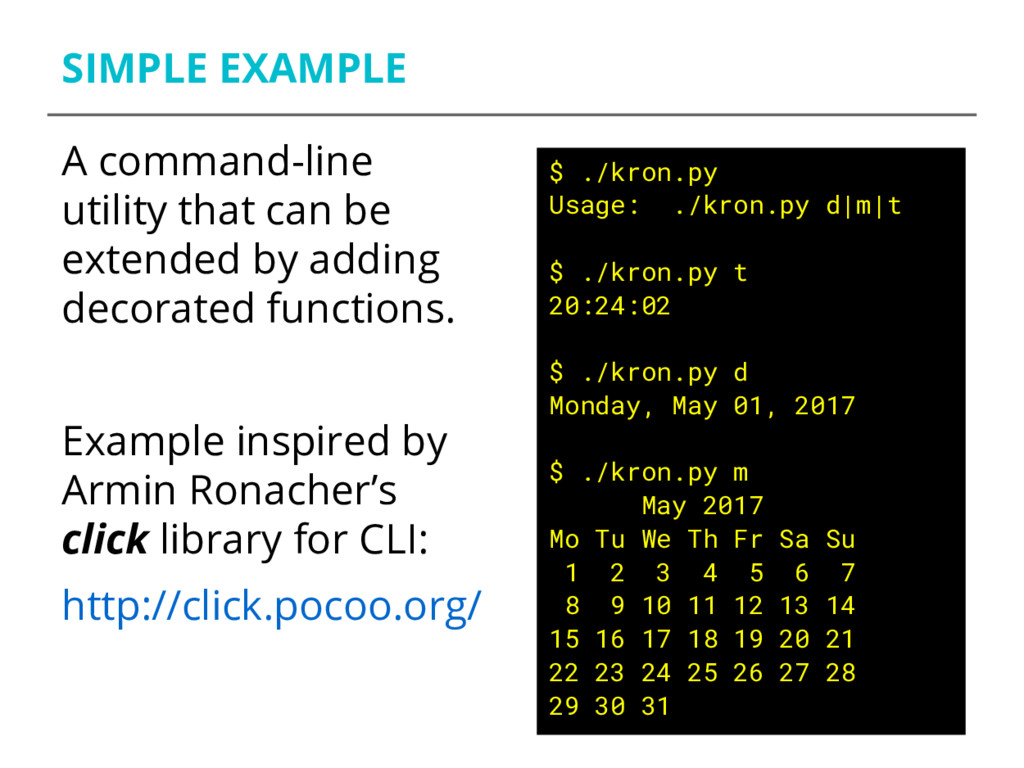SIMPLE EXAMPLE A command-line utility that can ...