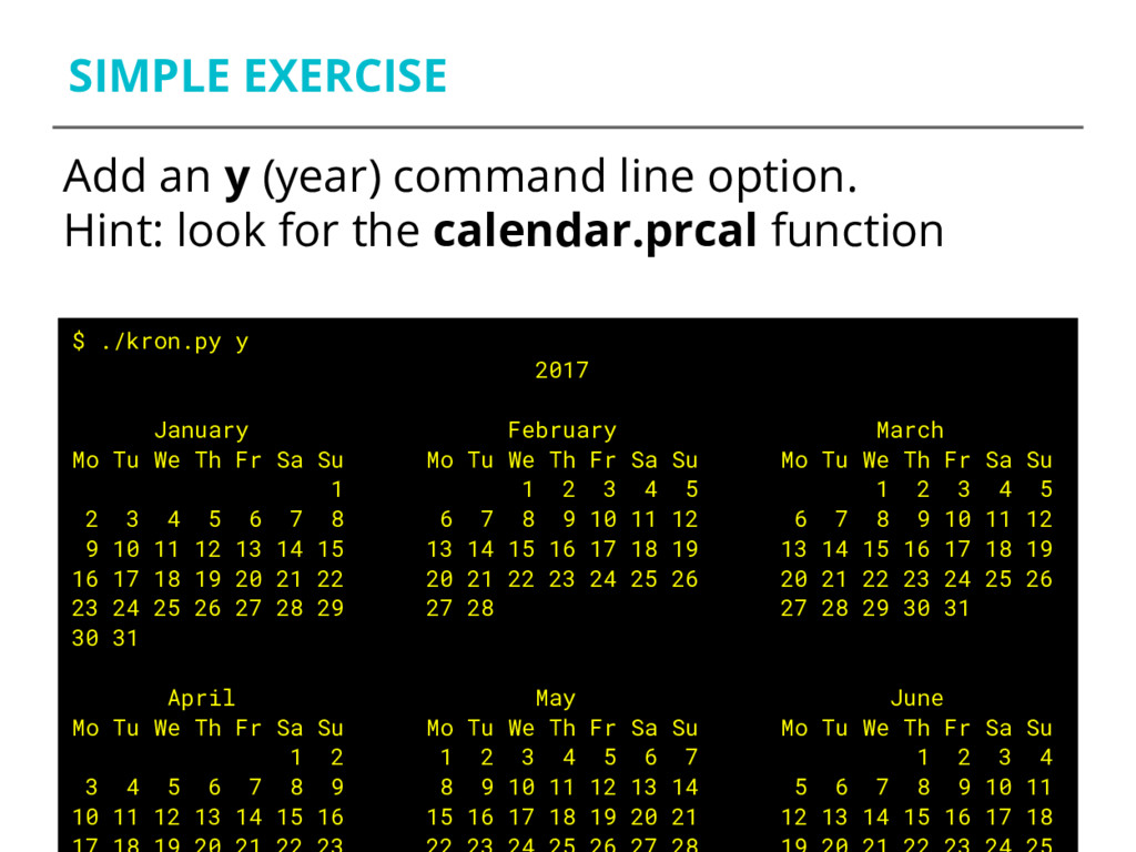 SIMPLE EXERCISE Add an y (year) command line op...