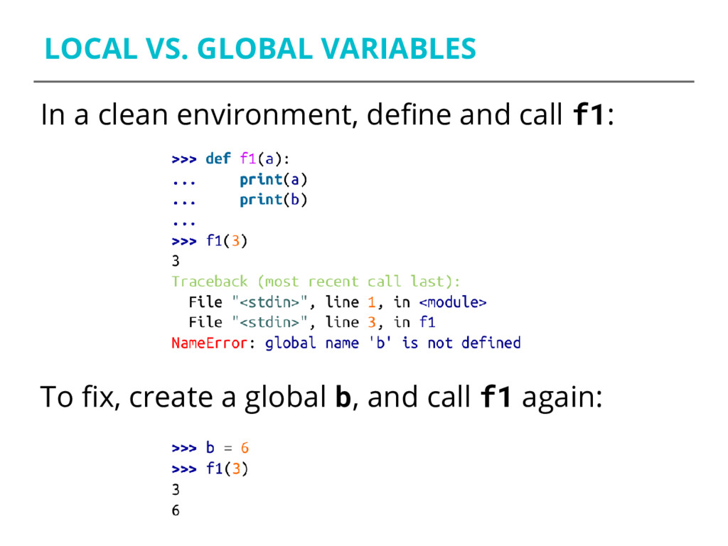 LOCAL VS. GLOBAL VARIABLES In a clean environme...