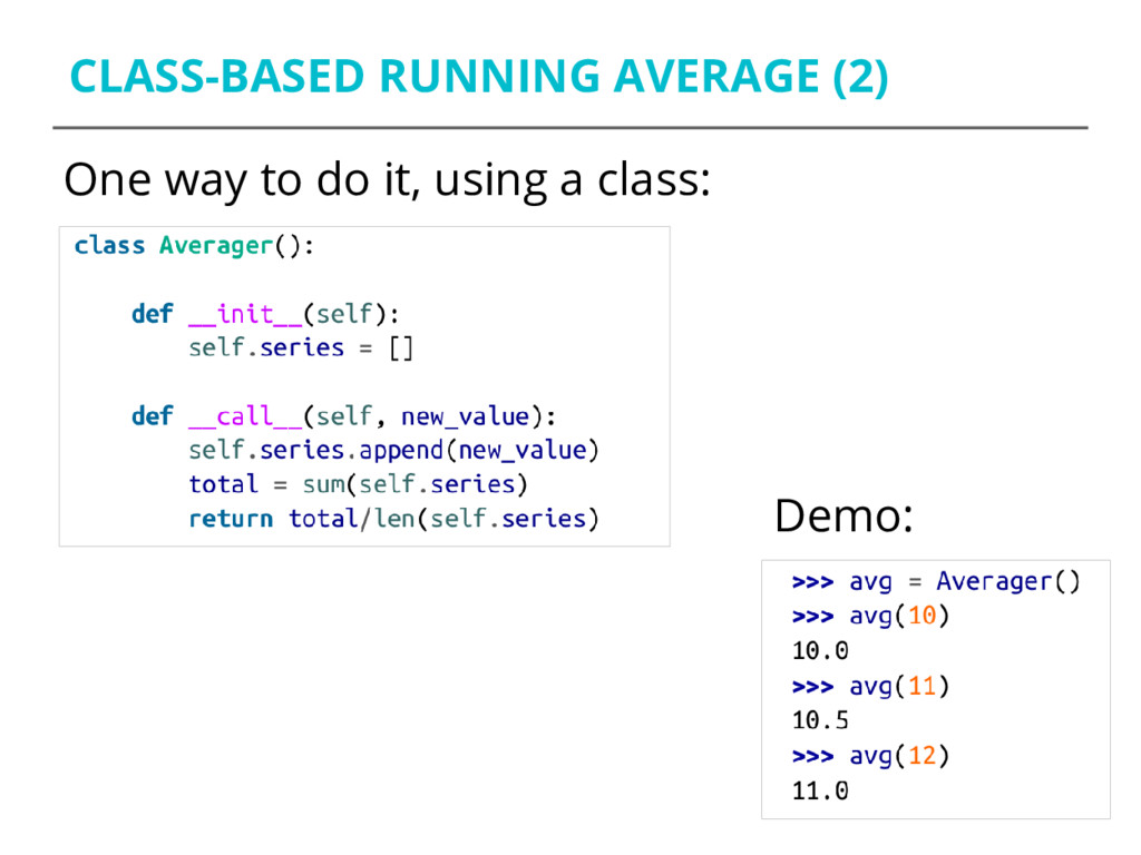CLASS-BASED RUNNING AVERAGE (2) One way to do i...