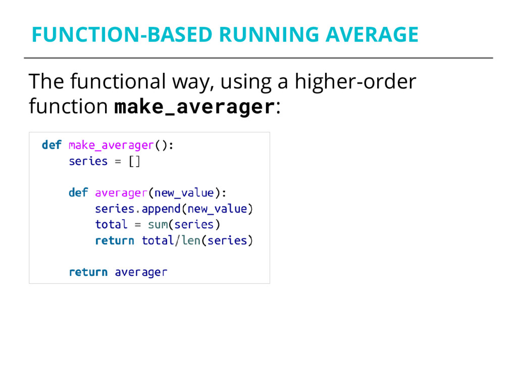 FUNCTION-BASED RUNNING AVERAGE The functional w...