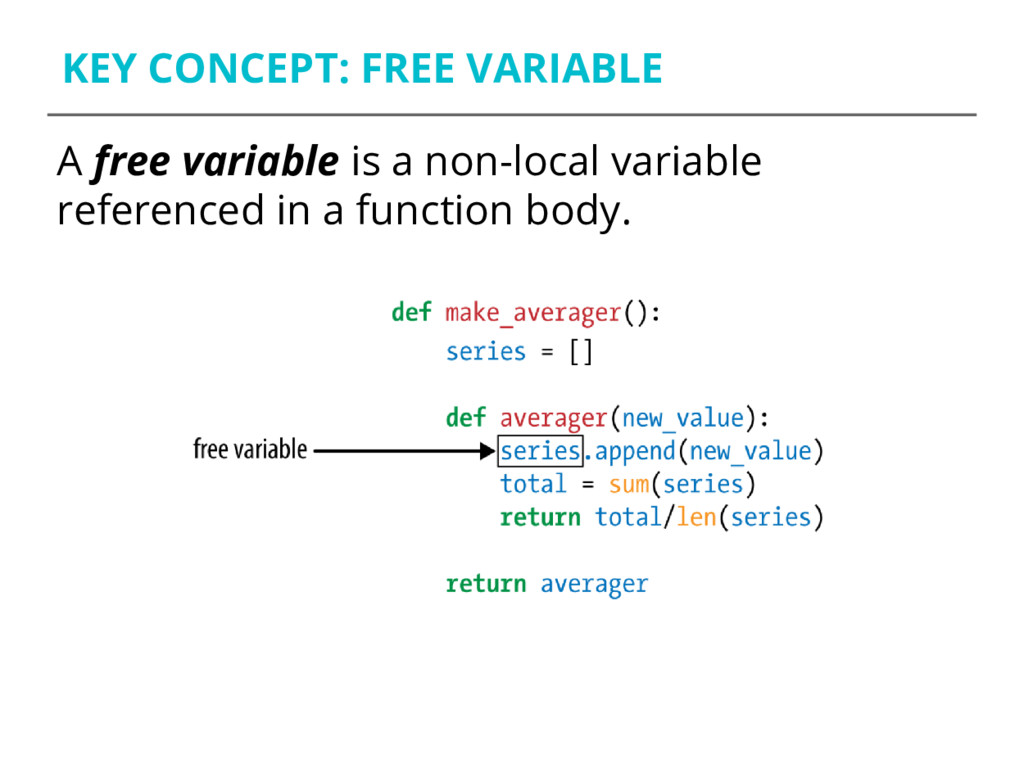 KEY CONCEPT: FREE VARIABLE A free variable is a...