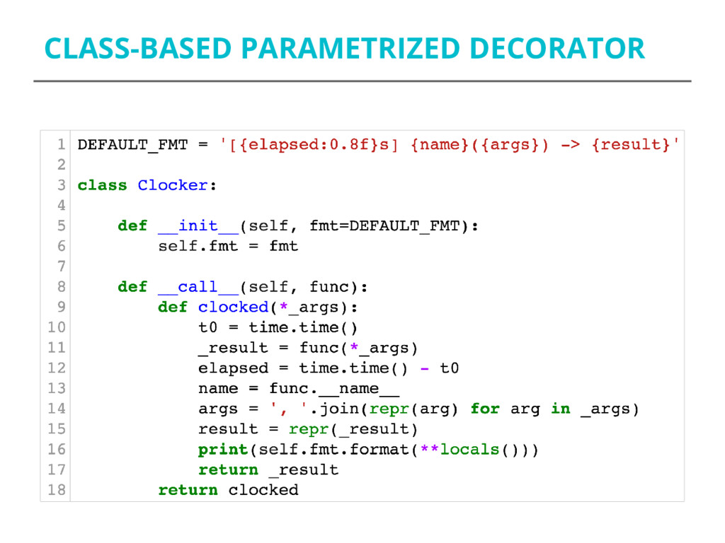CLASS-BASED PARAMETRIZED DECORATOR