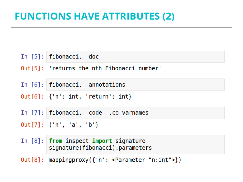 FUNCTIONS HAVE ATTRIBUTES (2)
