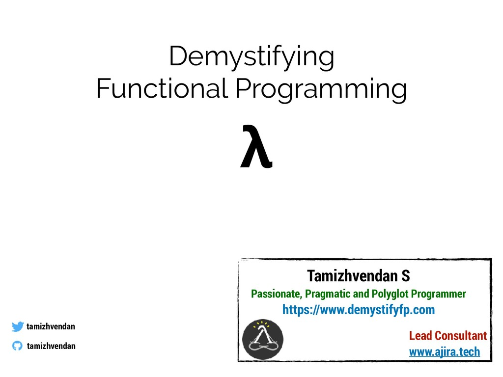 Demystifying Functional Programming tamizhvenda...