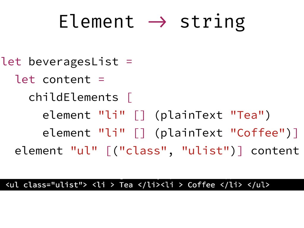 Element !-> string let beveragesList = let cont...