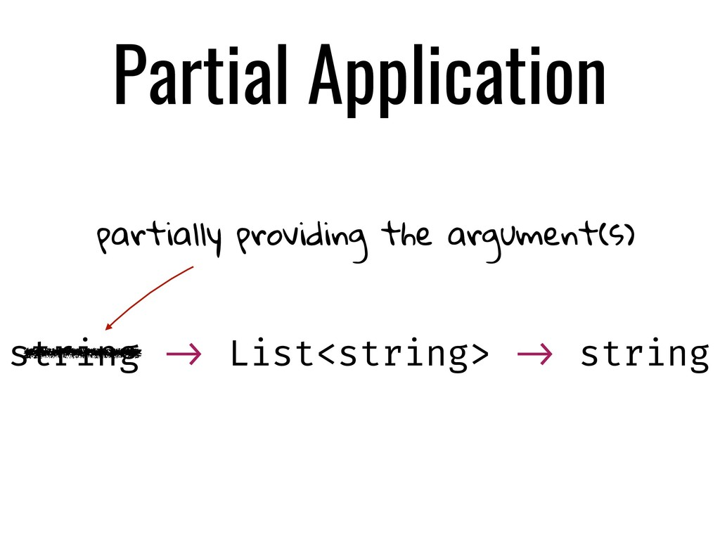 Partial Application partially providing the arg...