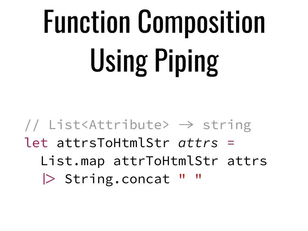 Function Composition Using Piping // List<Attri...
