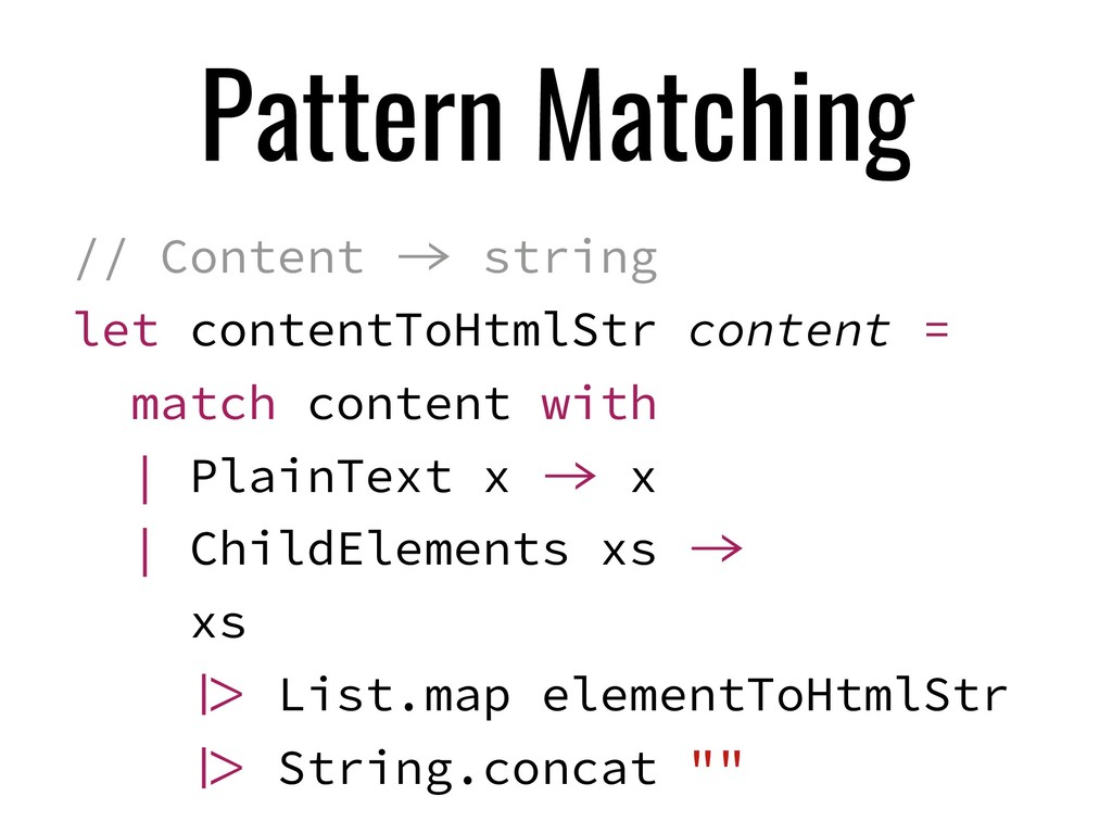 Pattern Matching // Content  string let conten...