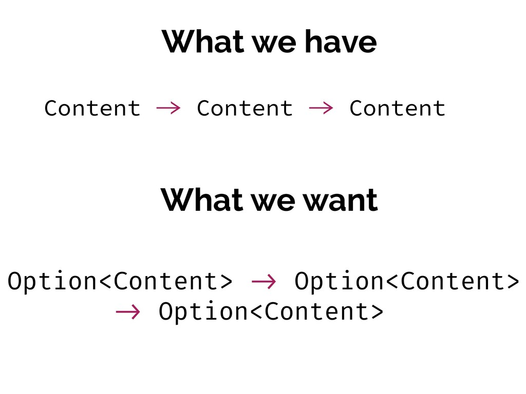 What we have What we want Content  Content  C...