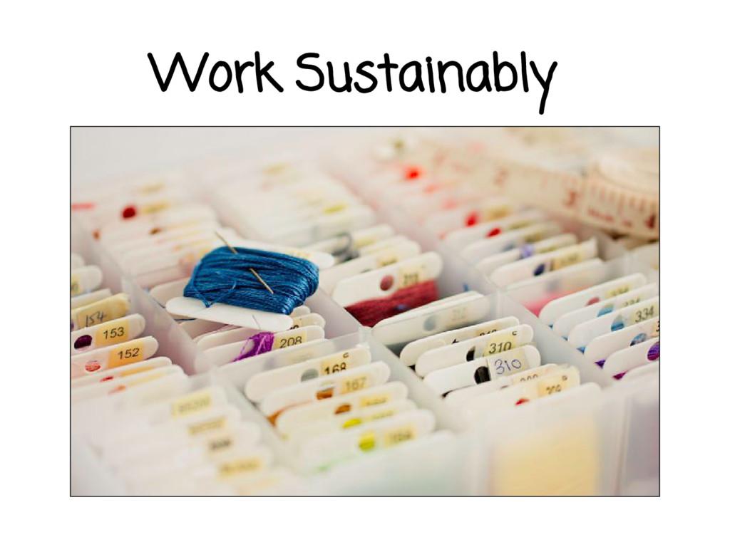 Work Sustainably