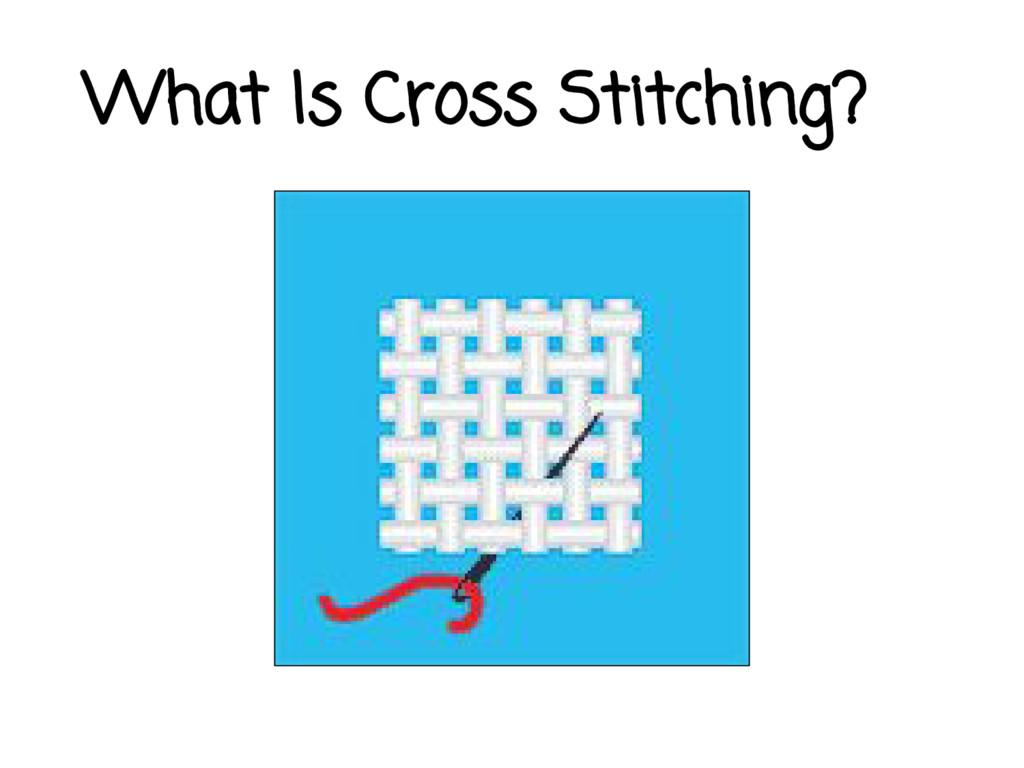 What Is Cross Stitching?