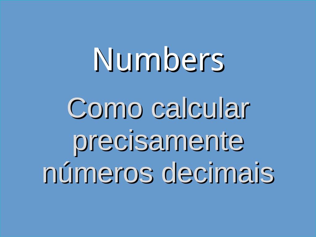 Numbers Numbers Como calcular Como calcular pre...