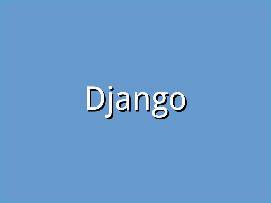 Django Django