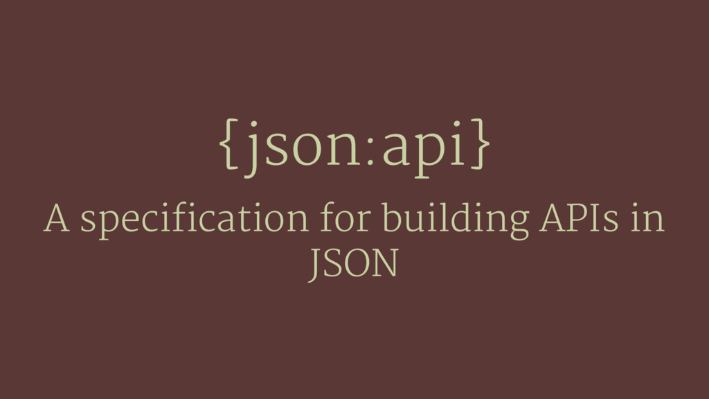 {json:api} A specification for building APIs in...