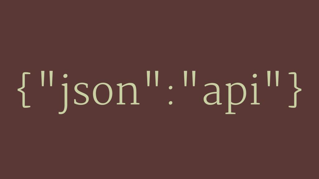 """{""""json"""":""""api""""}"""