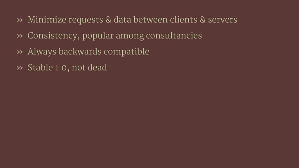 » Minimize requests & data between clients & se...