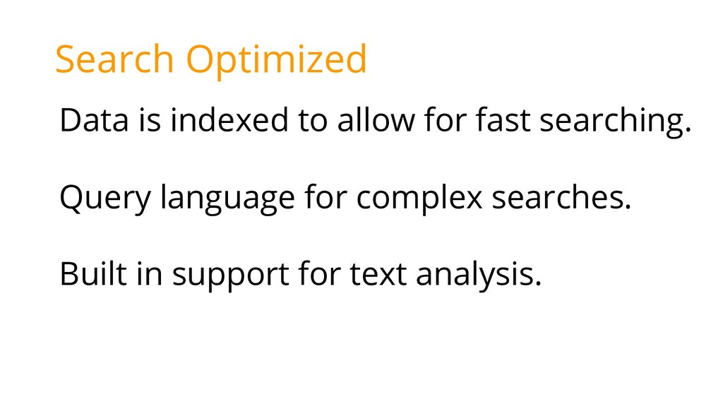 Search Optimized Data is indexed to allow for f...