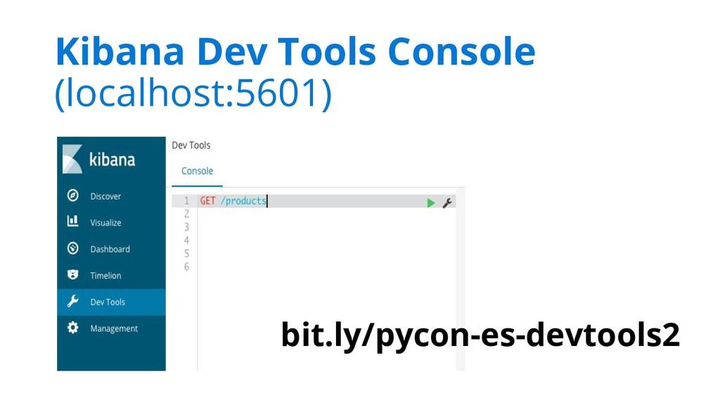 Kibana Dev Tools Console (localhost:5601) bit.l...