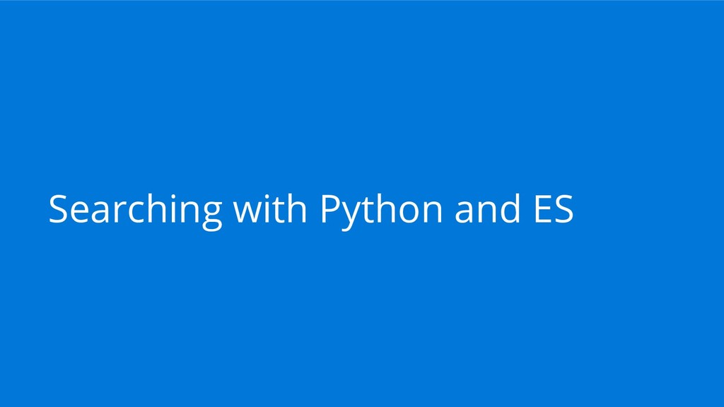 Searching with Python and ES