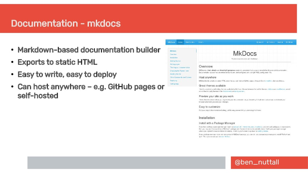 @ben_nuttall Documentation - mkdocs ● Markdown-...