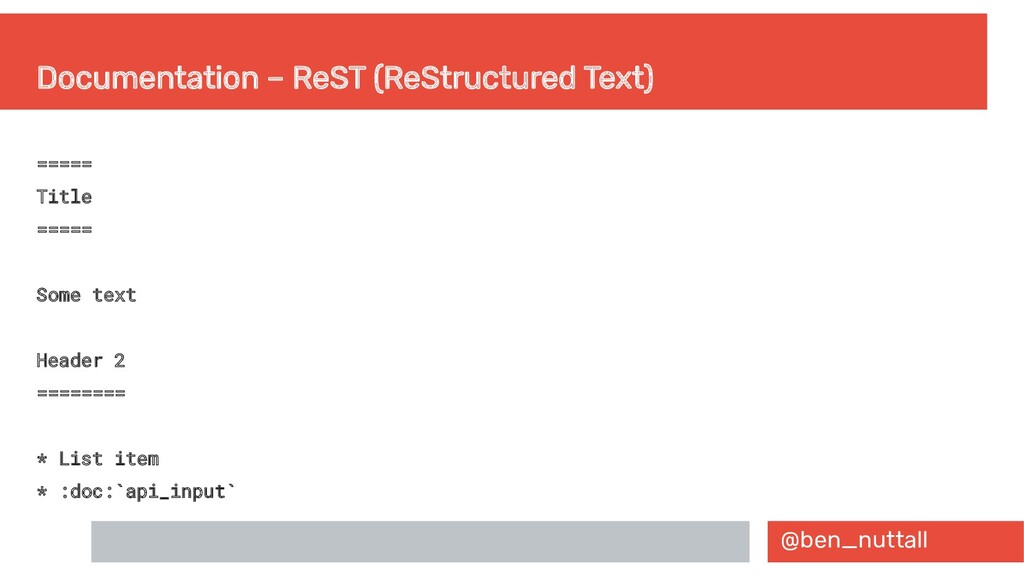 @ben_nuttall Documentation – ReST (ReStructured...