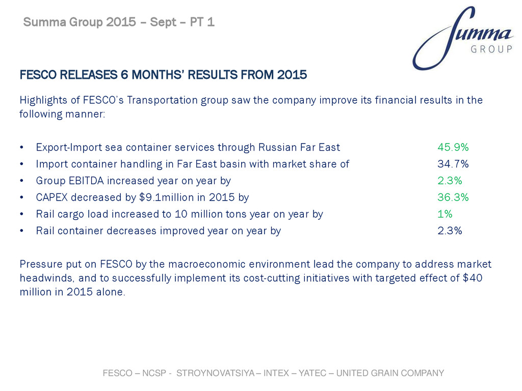 FESCO RELEASES 6 MONTHS' RESULTS FROM 2015 High...