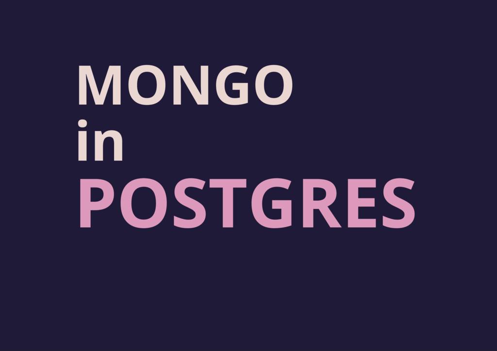 MONGO POSTGRES in
